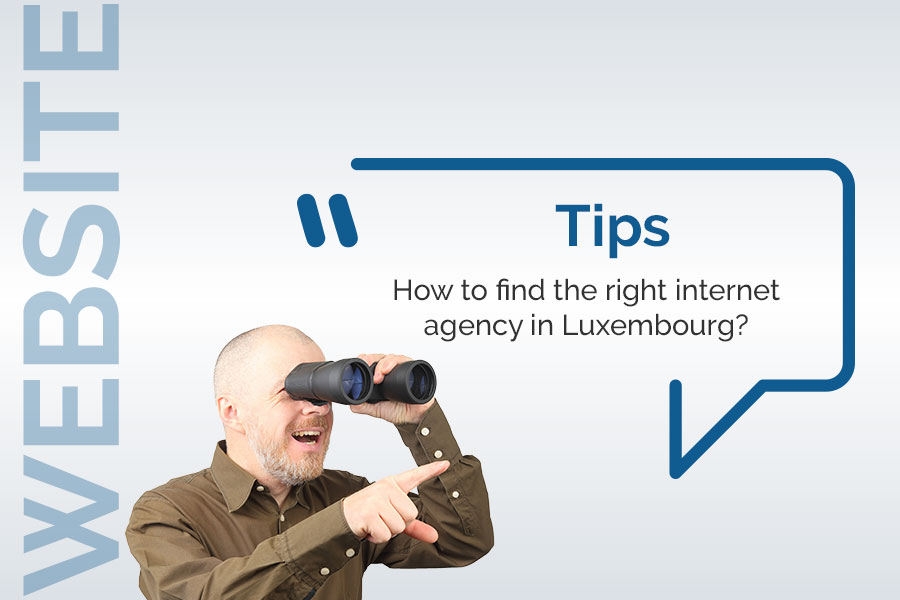 find the right internet agency in luxembourg