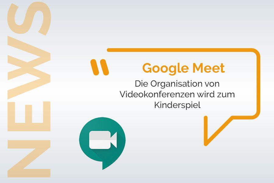 Google Meet Videokonferenzen