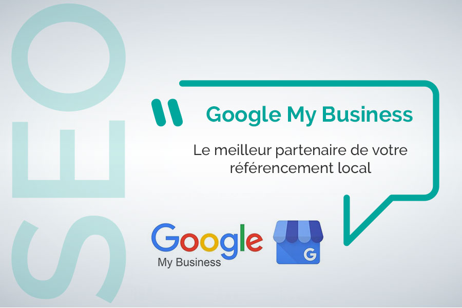 Google my business partenaire du seo local
