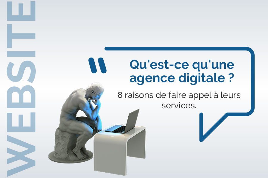 Qu'est-ce qu'une agence digitale