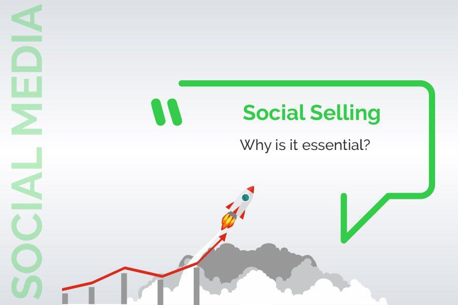 Social Selling is essential