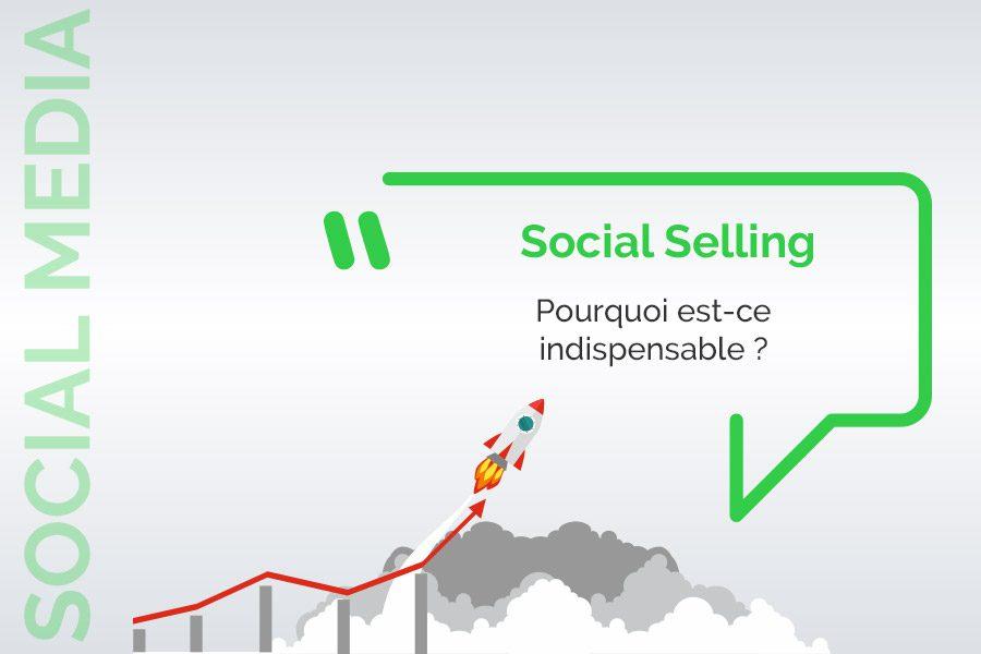 le social selling est essentiel