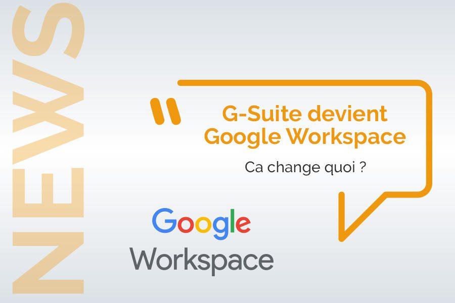 G-Suite devient Google Workspace