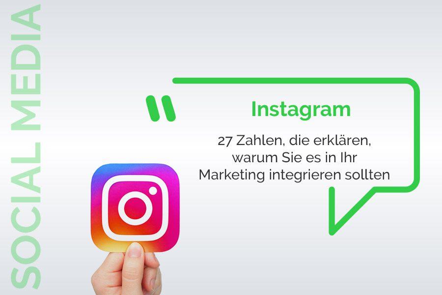 27 Statistiken, die man für Instagram im Jahr 2021 kennen sollte.