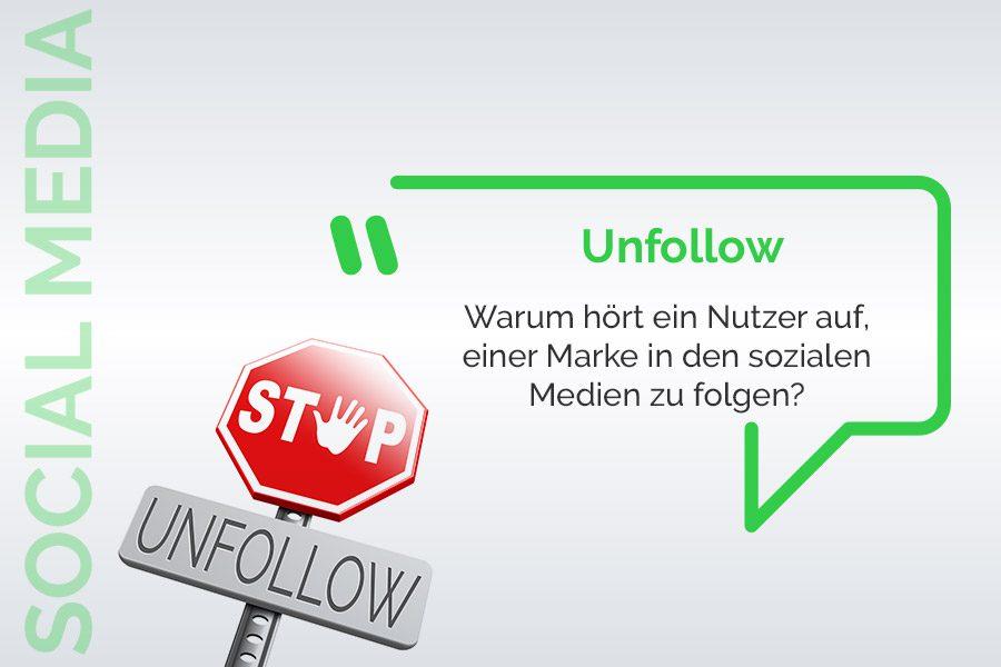Warum hört ein Nutzer auf, einer Marke in den sozialen Medien zu folgen