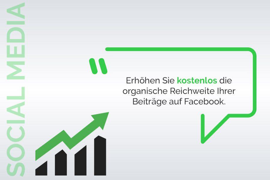 Erhöhen Sie kostenlos die organische Reichweite Ihrer Veröffentlichungen auf Facebook.
